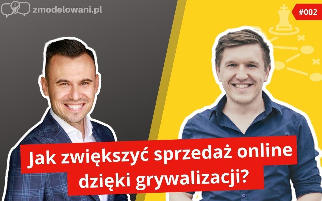 Jak zwiększyć sprzedaż online dzięki grywalizacji? – G.Olifirowicz #002