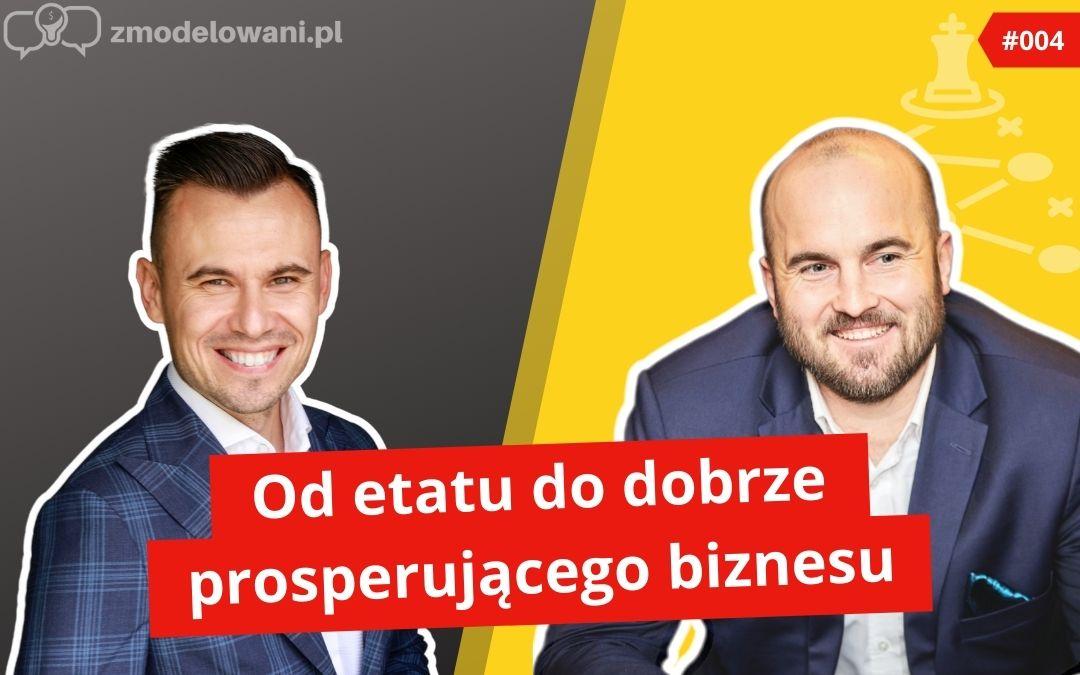 5 etapów rozwoju biznesu – Michał Staniszewski #004
