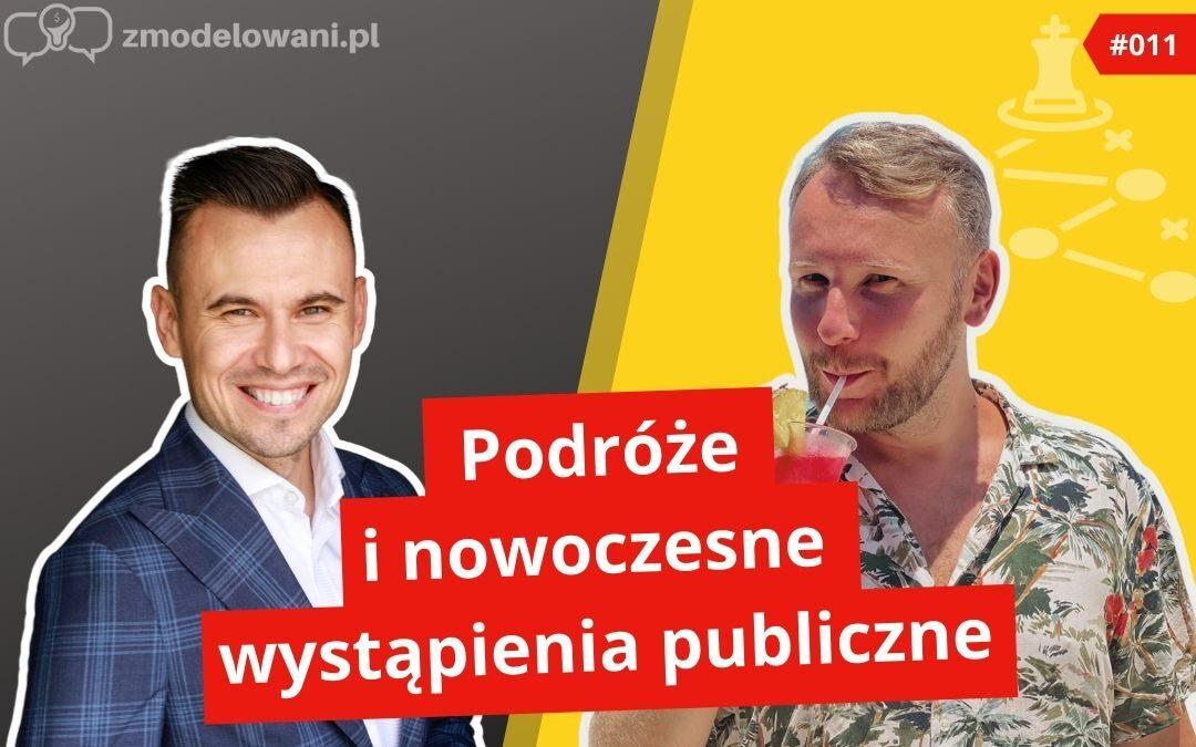 Podróże i nowoczesne wystąpienia publiczne – Tomasz Słodki