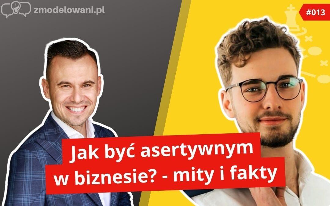 Jak być asertywnym w biznesie?: Mity i fakty – Dawid Jureczko